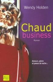 Chaud Business  - Wendy Holden
