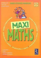 Maxi maths ; CE2 ; banque d'exercices progressifs - Intérieur - Format classique