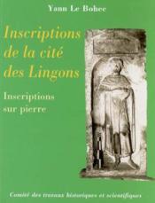 Inscriptions de la cité des lingons ; inscriptions sur pierre - Couverture - Format classique
