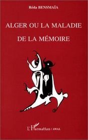 Alger ou la maladie de la mémoire - Intérieur - Format classique