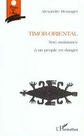 Timor Oriental ; Non Assistance A Un Peuple En Danger - Intérieur - Format classique