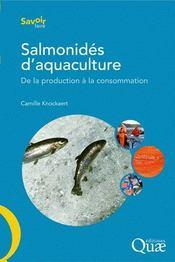 Salmonidés d'aquaculture ; de la production à la consommation - Couverture - Format classique
