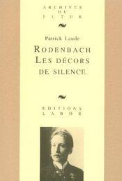 Rodenbach Les Decors Du Silence - Intérieur - Format classique