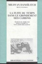 Fuite Du Temps Dans Le Grondement Des Camions (La) - Couverture - Format classique