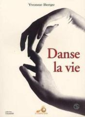 Danse La Vie - Couverture - Format classique
