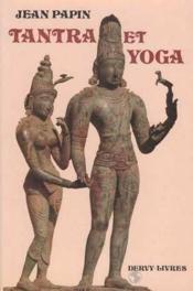 Tantra Et Yoga - Couverture - Format classique