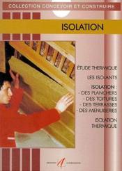 Isolation (Reglementation, Murs, Planchers, Toitures, Vitrages) - Couverture - Format classique