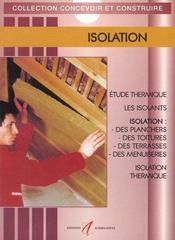 Isolation (Reglementation, Murs, Planchers, Toitures, Vitrages) - Intérieur - Format classique