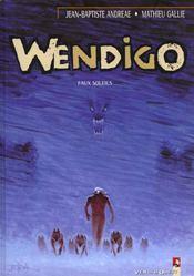 Wendigo t.2 ; faux soleils - Intérieur - Format classique