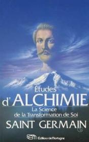 Etudes D'Alchimie - La Science De La Transformation De Soi - Couverture - Format classique