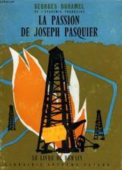 La Passion De Joseph Pasquier. Le Livre De Demain N° 88 - Couverture - Format classique