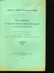 La France En Face D'Un Nouveau Redressement Financir Et En Face De Son Avenir. - Couverture - Format classique
