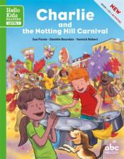 Vente livre :  Charlie and the Notting Hill carnival  - Sue Finnie - Daniele Bourdais - Yannick Robert