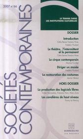 Revue Societes Contemporaines N.66 ; Le Travail Dans Les Institutions Culturelles - Intérieur - Format classique