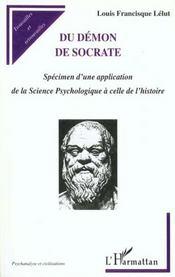 Du Demon De Socrate ; Specimen D'Une Application De La Science Psychologique A Celle De L'Histoire - Intérieur - Format classique