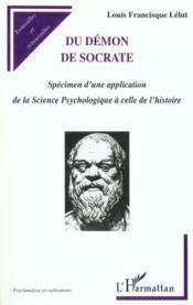 Du Demon De Socrate ; Specimen D'Une Application De La Science Psychologique A Celle De L'Histoire - Couverture - Format classique
