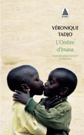 L'Ombre D'Imana ; Voyages Jusqu'Au Bout Du Rwanda - Couverture - Format classique