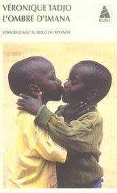 L'Ombre D'Imana ; Voyages Jusqu'Au Bout Du Rwanda - Intérieur - Format classique