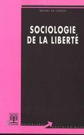 Sociologie De La Liberte Mise En Perspective D'Un Discours Voile - Couverture - Format classique