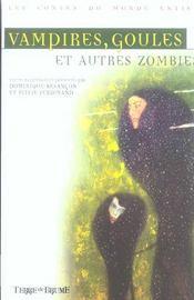 Vampires, Goules Et Autres Zombies - Intérieur - Format classique