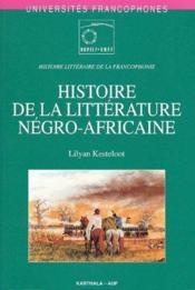 Histoire de la litterature negro-africaine - Couverture - Format classique