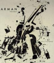 Arman ; les inclusions - Couverture - Format classique