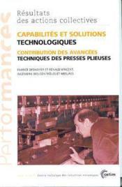 Capabilites et solutions technologiques ; contribution des avancees techniques despresses plieuses les - Couverture - Format classique