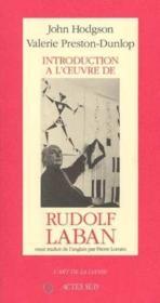 Introduction a l'oeuvre de rudolf laban - Couverture - Format classique