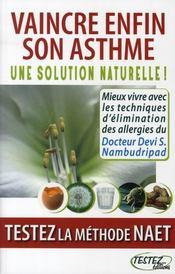 Vaincre enfin son asthme ; une solution naturelle ; testez la méthode NAET - Intérieur - Format classique