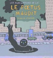 Les ruminations de L.D.' t.3 ; le foetus maudit - Couverture - Format classique