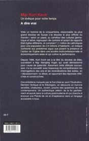 A Dire Vrai Kurt Koch ; Entretiens Avec Patricia Briel Et Philippe Baud - 4ème de couverture - Format classique