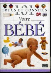 Votre bébé - Couverture - Format classique