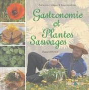 Gastronomie Et Plantes Sauvages T1 - Couverture - Format classique