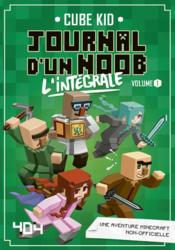 Vente  Journal d'un Noob ; INTEGRALE VOL.1 ; T.1 A T.3  - Cube Kid