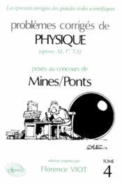Problemes Corriges De Physique Mines/Ponts Tome 4 1988-1989 - Couverture - Format classique