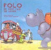Polo L'Hippo Ne Veut Pas Se Lever - Intérieur - Format classique
