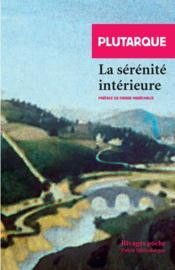 La Serenite Interieure - Couverture - Format classique