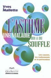 L'Asthme Une Maladie Qui A Du Souffle - Intérieur - Format classique