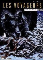 Les Voyageurs T.2 Grizzly - Couverture - Format classique
