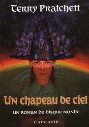 Un Chapeau De Ciel ; Un Roman Du Disque-Monde - Intérieur - Format classique