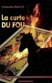 Carte Du Fou (La) - Couverture - Format classique