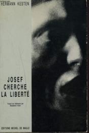 Josef Cherche La Liberte - Couverture - Format classique
