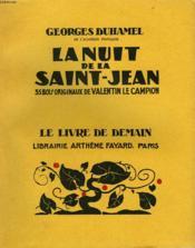 La Nuit De La Saint Jean. 35 Bois Originaux De Valentin Le Campion. Le Livre De Demain N° 189. - Couverture - Format classique