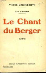 Vers Le Bonheur. Le Chant Du Berger. - Couverture - Format classique