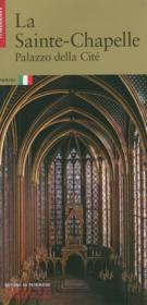 Vente livre :  La Sainte-Chapelle ; palais de la Cité  - Laurence De Finance - Collectif
