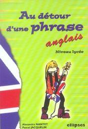 Au Detour D'Une Phrase Anglais Niveau Lycee - Intérieur - Format classique