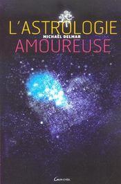 L'Astrologie Amoureuse - Intérieur - Format classique