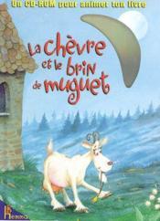 La Chevre Et Le Brin De Muguet - Couverture - Format classique