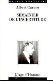 Semainier De L'Incertitude - Couverture - Format classique