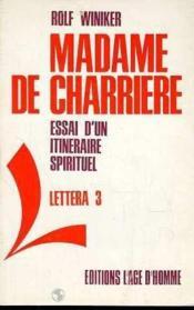 Madame De Charriere - Couverture - Format classique